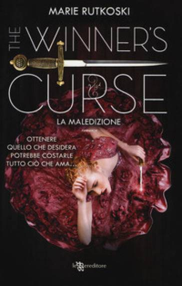 Marie Rutkoski La maledizione. The winner's