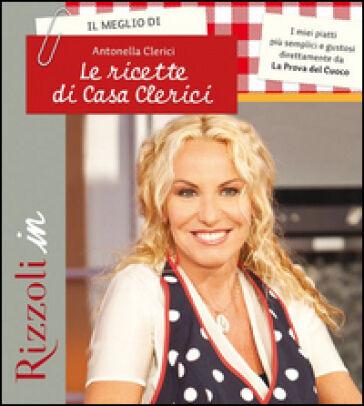Antonella Clerici Il meglio di Le ricette di