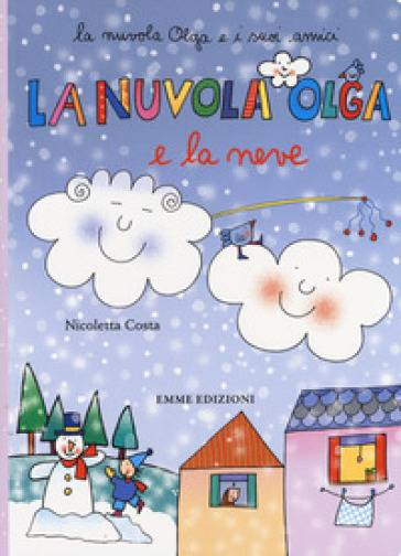 Nicoletta Costa La nuvola Olga e la neve.