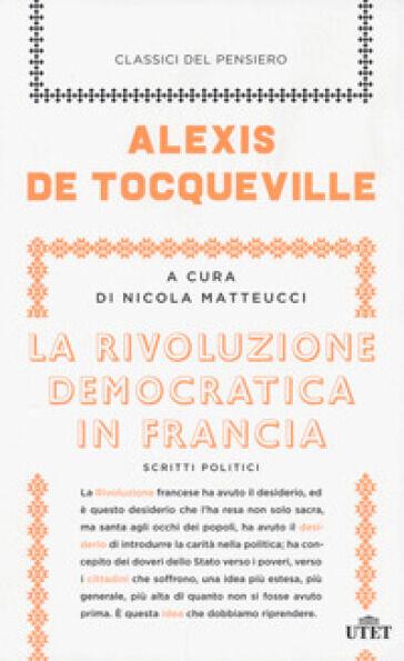 Alexis De Tocqueville La rivoluzione