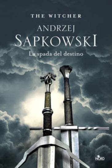 Andrzej Sapkowski La spada del destino. The