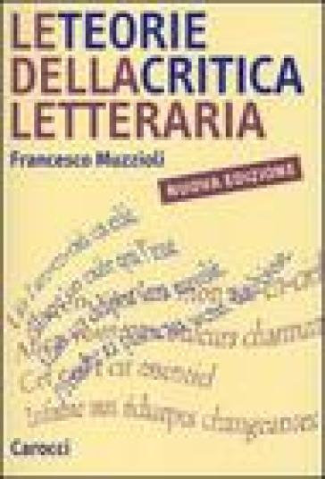 Francesco Muzzioli Le teorie della critica