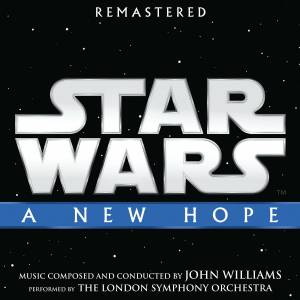 Star Wars. A New Hope (Colonna sonora)