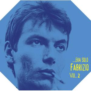 era solo Fabrizio Vol.2 Fabrizio De André