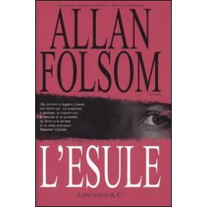 Allan Folsom L' esule Allan Folsom ISBN:9788830418776