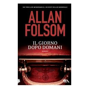 Allan Folsom Il giorno dopo domani Allan Folsom ISBN:9788850228379