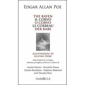 Edgar Allan Poe The raven-Il corvo-O corvo-Le corbeau-Der rabe. Ediz. multilingue Edgar Allan Poe ISBN:9788896590355