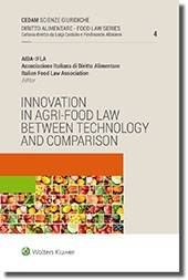 Italian Food Law Association Innovation in agri-food law between technology and comparison Italian Food Law Association ISBN:9788813370473