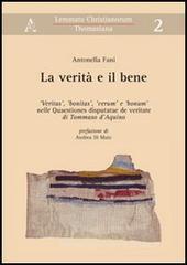 Antonella Fani La verità e il bene.