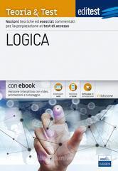 EdiTEST. Logica. Teoria & test. Nozioni