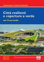 Matteo Fiori Città resilienti e coperture a