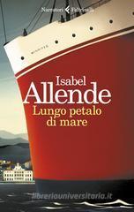 Isabel Allende Lungo petalo di mare