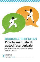 Barbara Berckhan Piccolo manuale di autodifesa