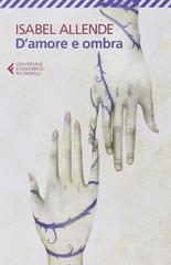 Isabel Allende D'amore e ombra ISBN:9788807884597