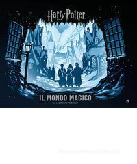 J. K. Rowling Harry Potter. Il mondo magico.