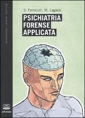 Stefano Ferracuti Psichiatria forense
