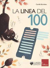 Camillo Bortolato La linea del 100. Metodo