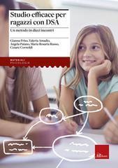 Studio efficace per ragazzi con DSA. Un metodo