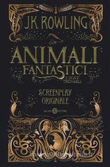 J. K. Rowling Animali fantastici e dove