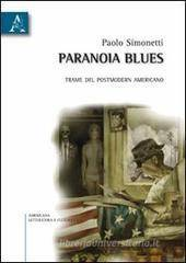 Paolo Simonetti Paranoia blues. Trame del