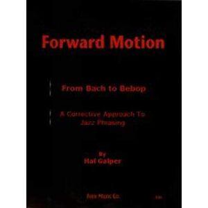 Galper, Hal Forward Motion