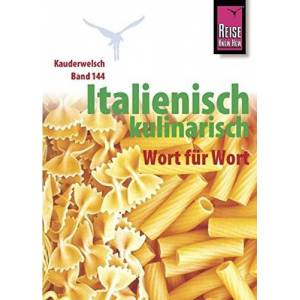Kauderwelsch Sprachfuhrer Italienisch kulinarisch Wort fur Wort [German]