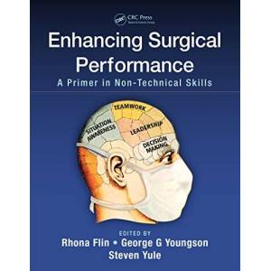 Enhancing Surgical Performance: A Primer in Non-technical Skills (English Edition)