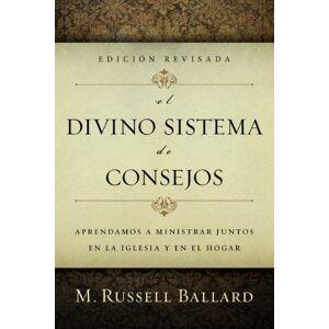 El Divino Sistema de Consejos Edicion Revisada