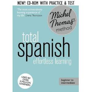 Total Spanish Course: Learn Spanish with the Michel by Michel Thomas