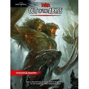 Dungeons & Dragons: Out of the Abyss by Wizards RPG Team