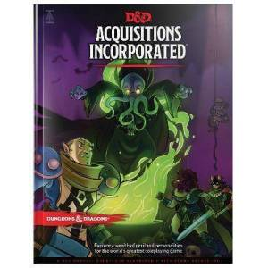 Dungeons & Dragons Acquisitions Incorporated Hc by Wizards RPG Team