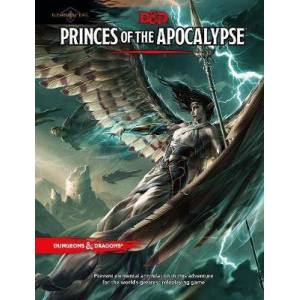 Princes of the Apocalypse by Wizards RPG Team