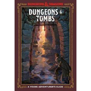 Dungeons and Tombs: Dungeons and Dragons by Dungeons and Dragons