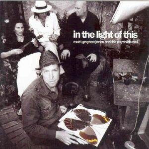 Mark Gwynne Jones - In the Light of This