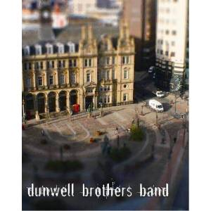 Dunwell Brothers Band - Elizabeth / I Want To Be