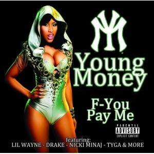 Nmo Records Young Money - F-You, Pay Me [Explicit]