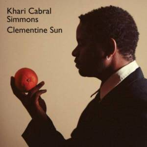 Dome Records Khari Cabral Simmons - Clementine Sun