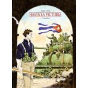 Hasta la Victoria. Hasta la Victoria, Casini, Stefano, Paperback