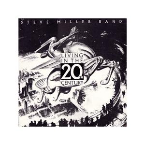 CAPITOL Steve Miller Band - Living in the 20th Century Vinyl