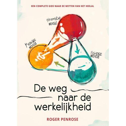 De weg naar de werkelijkheid - Roger Penrose (ISBN: 9780992900847)