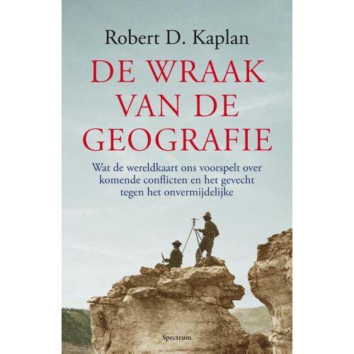 De wraak van de geografie - Robert Kaplan (ISBN: 9789000377039)