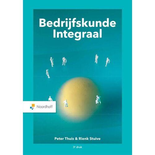 Bedrijfskunde Integraal - Peter Thuis, Rienk Stuive (ISBN: 9789001575564)