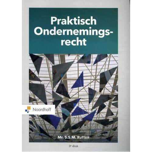 Praktisch Ondernemingsrecht - S.S. M Rutten (ISBN: 9789001593384)