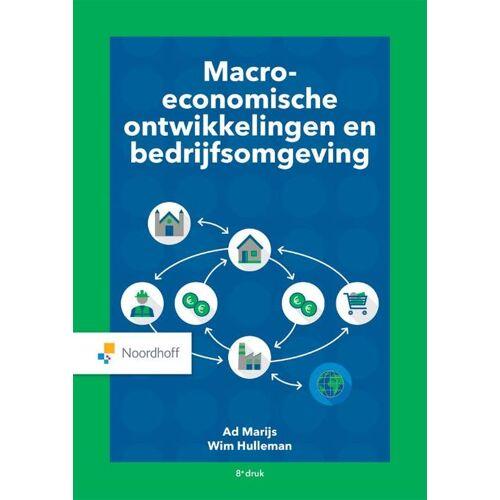 Macro economische ontwikkelingen en bedrijfsomgeving - Ad Marijs, Wim Hulleman (ISBN: 9789001734626)