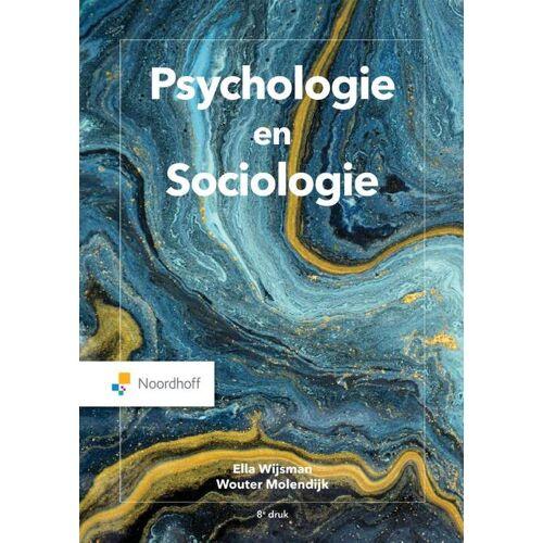 Psychologie en Sociologie - Ella Wijsman, Wouter Molendijk (ISBN: 9789001738884)