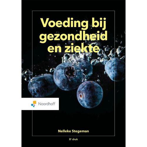 Voeding bij gezondheid en ziekte - Nelleke Stegeman (ISBN: 9789001745646)