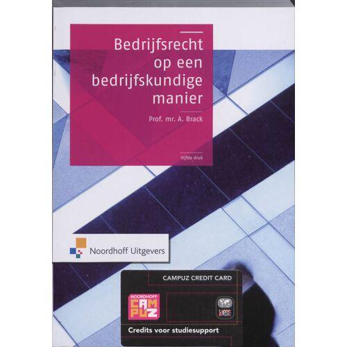 Bedrijfsrecht op een bedrijfskundige manier - A. Brack (ISBN: 9789001779979)