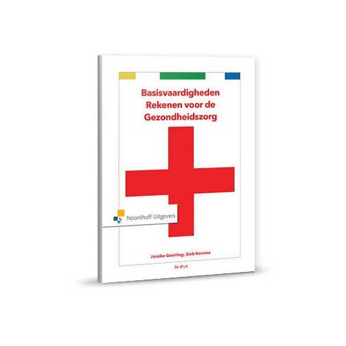 Basisvaardigheden rekenen voor de gezondheidszorg - H. Verkerk (ISBN: 9789001878283)