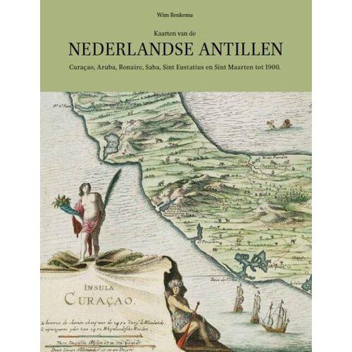 Kaarten van de Nederlandse Antillen - Wim Renkema (ISBN: 9789004301559)