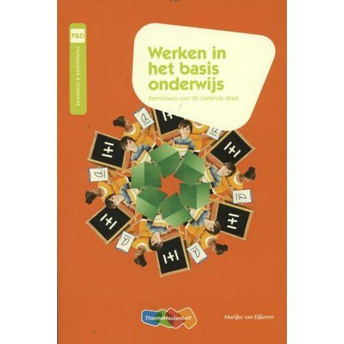 Werken in het basisonderwijs - M. van Eijkeren (ISBN: 9789006952803)